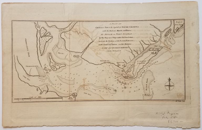 A Plan of Charles Town the Capital of South Carolina, with the Harbour, Islands and Forts; the Attack on Fort Sulivan [sic] by His Majesty's Ships under Sir Peter Parker, in 1776;. SC. Charleston, American Revolution.