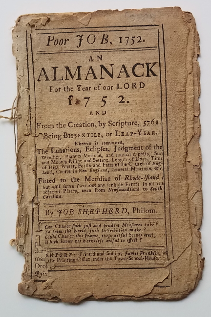 [Early American Almanac.] Poor Job, 1752. An Almanack for the Year of Our Lord 1752. Job Shepherd, James Franklin Jr.