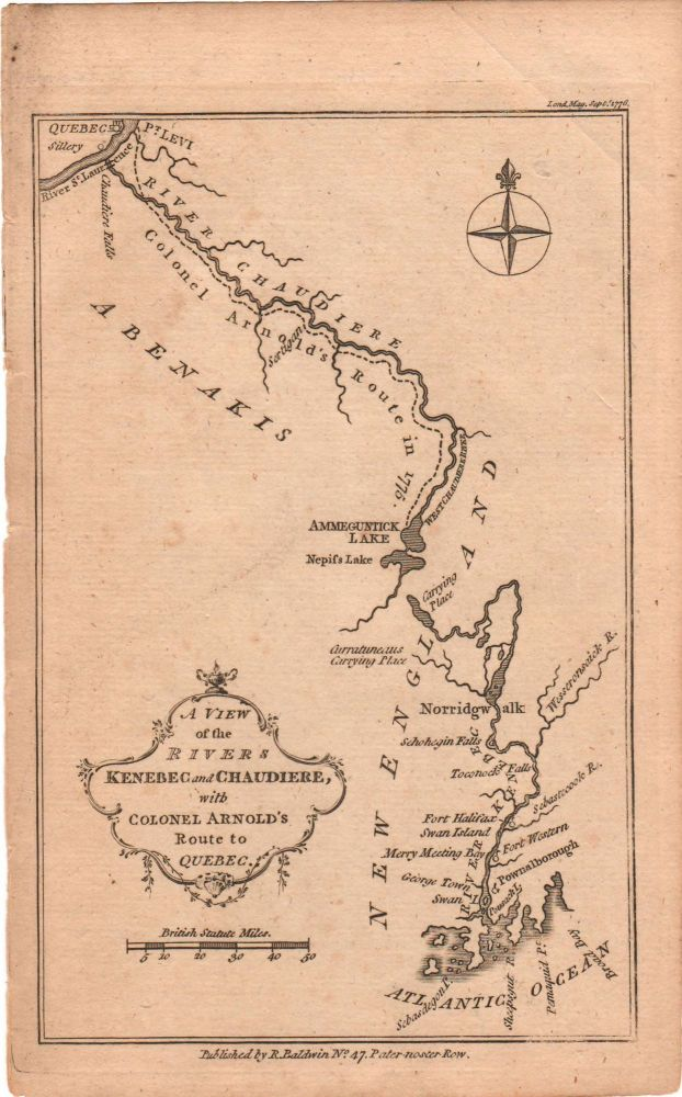 [Benedict Arnold's 1775 Trek Across Maine to Quebec] A View of the Rivers Kenebec and Chaudiere, with Colonel Arnold's Route to Quebec. Maine., London Magazine, Benedict Arnold.