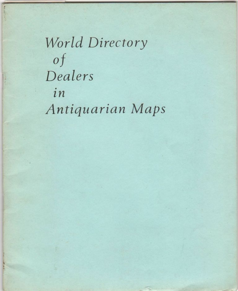 World Directory of Dealers in Antiquarian Maps. Map Dealers., George Ritzlin.