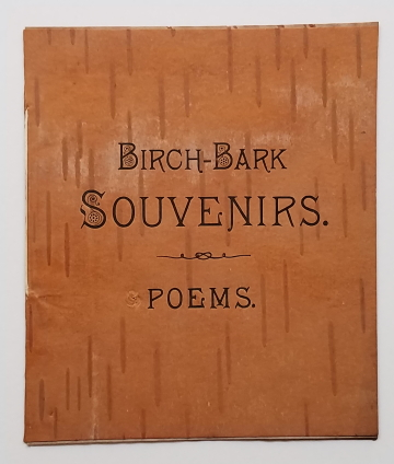 Birch-Bark Souvenirs – Poems. Birch Bark Printing., James Riley, White Mountains.