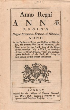 Anno Regni Annae Reginae... [caption title:] An Act for the Preservation of White and other Pine-Trees growing in Her Majesties Colonies of New Hampshire, the Massachusets-Bay, and Province of Maine...for the Masting Her Majesties Navy.